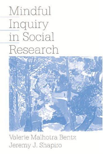 Mindful Inquiry in Social Research   1998 edition cover