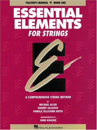 Essential Elements for Strings  Teachers Edition, Instructors Manual, etc. 9780793543090 Front Cover