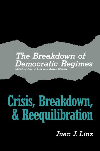 Breakdown of Democratic Regimes Crisis, Breakdown, and Reequilibration  2078 edition cover