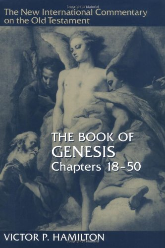 Book of Genesis, Chapters 18-50  2nd 1995 9780802823090 Front Cover