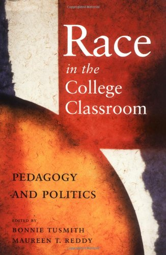 Race in the College Classroom Pedagogy and Politics  2002 edition cover