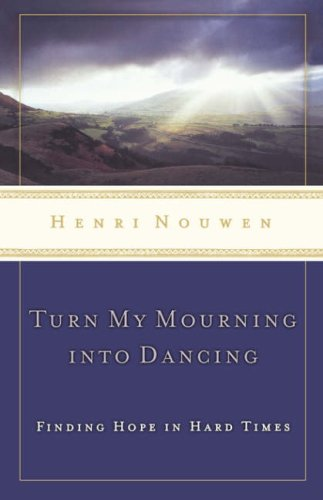 Turn My Mourning into Dancing   2004 edition cover