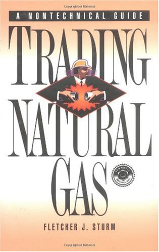 Trading Natural Gas Cash Futures Options and Swaps  1996 9780878147090 Front Cover