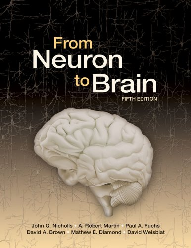 From Neuron to Brain  5th 2012 (Revised) edition cover