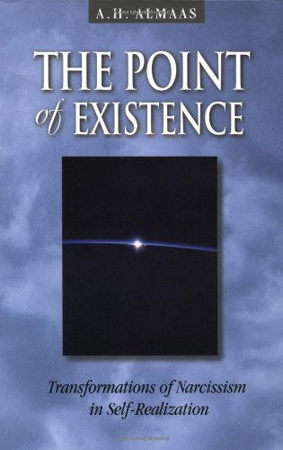 Point of Existence Transformations of Narcissism in Self-Realization  2001 edition cover