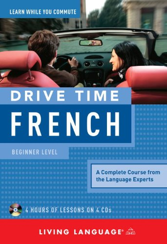 Drive Time French: Beginner Level  N/A 9781400006090 Front Cover