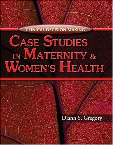 Case Studies in Maternity and Women's Health   2006 edition cover