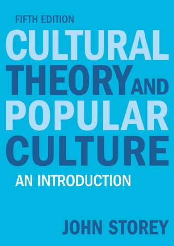 Cultural Theory and Popular Culture An Introduction 5th 2009 9781405874090 Front Cover