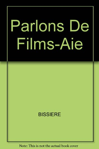 Parlons de Films-Annotated Instructors Edition  N/A edition cover