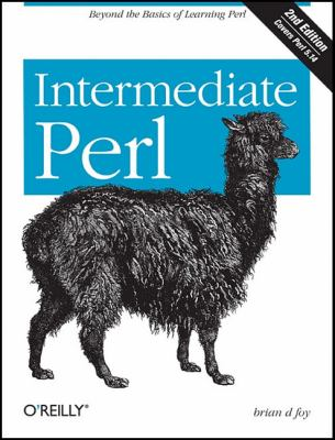 Intermediate Perl Beyond the Basics of Learning Perl 2nd 2011 9781449393090 Front Cover