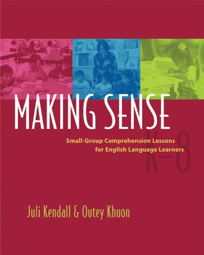 Making Sense Small-Group Comprehension Lessons for English Language Learners  2005 edition cover