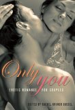 Only You Erotic Romance for Women  2013 edition cover
