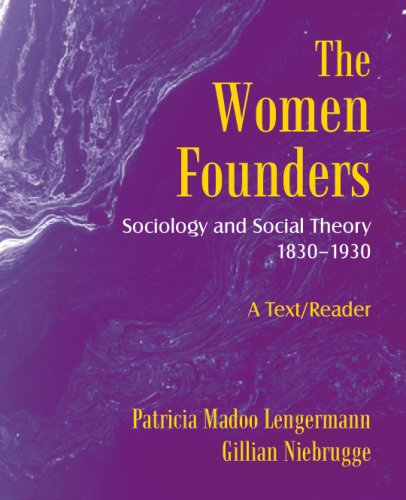 Women Founders Sociology and Social Theory 1830�1930, a Text/Reader  1998 edition cover