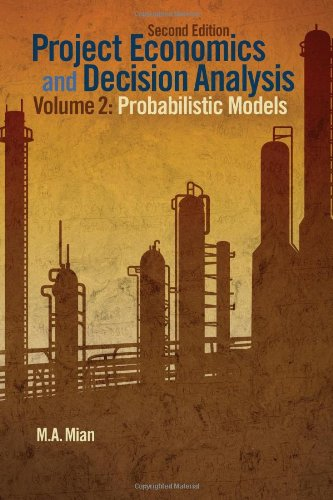 Project Economics and Decision Analysis Probabilistic Models 2nd 2011 edition cover