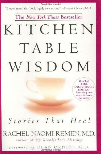 Kitchen Table Wisdom Stories That Heal 10th 2006 (Anniversary) edition cover