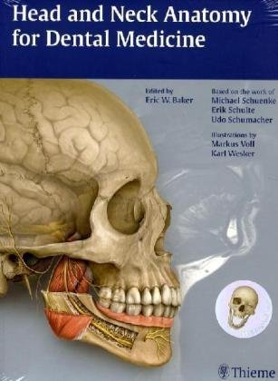 Head and Neck Anatomy for Dental Medicine   2010 edition cover