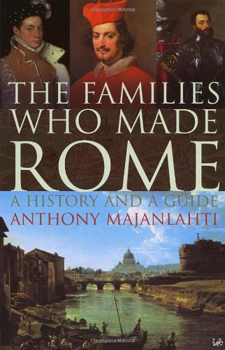 Families Who Made Rome A History and a Guide  2006 edition cover