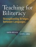 Teaching for Biliteracy Strengthening Bridges Between Languages  2013 edition cover