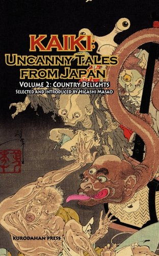 Country Delights - Kaiki Uncanny Tales from Japan, Vol. 2 N/A edition cover
