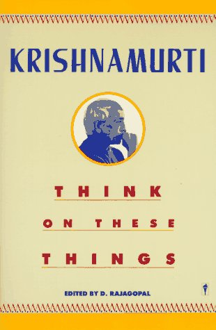 Think on These Things   1997 (Reprint) edition cover
