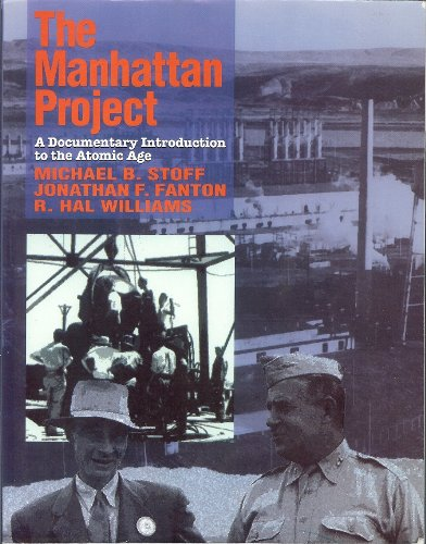 Manhattan Project A Documentary Introduction to the Atomic Age  1991 9780075572091 Front Cover