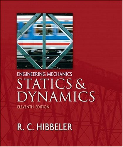 Engineering Mechanics: Statics and Dynamics  11th 2007 (Revised) edition cover