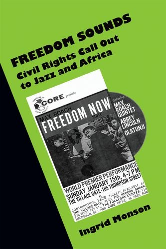 Freedom Sounds Civil Rights Call Out to Jazz and Africa  2010 9780199757091 Front Cover