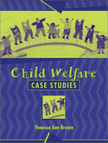 Child Welfare Case Studies  2002 edition cover