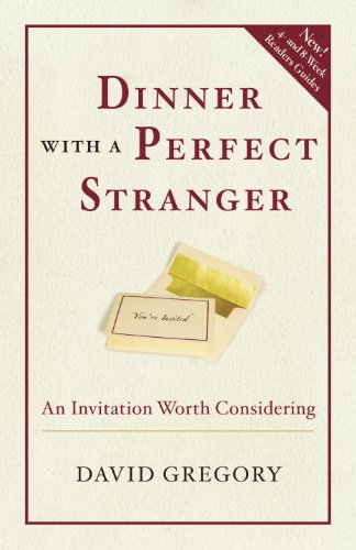 Dinner with a Perfect Stranger An Invitation Worth Considering N/A edition cover