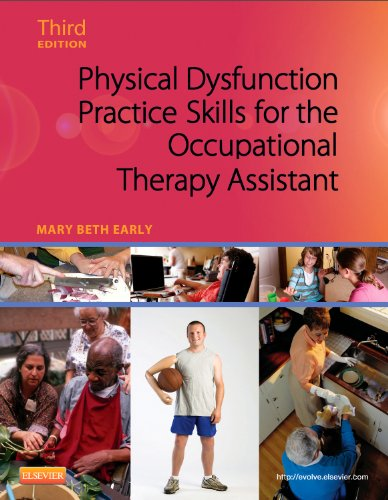 Physical Dysfunction Practice Skills for the Occupational Therapy Assistant  3rd 2013 edition cover