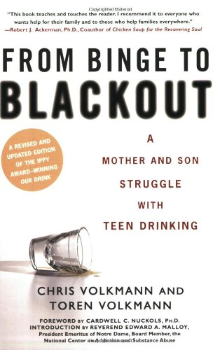 From Binge to Blackout A Mother and Son Struggle with Teen Drinking  2006 edition cover