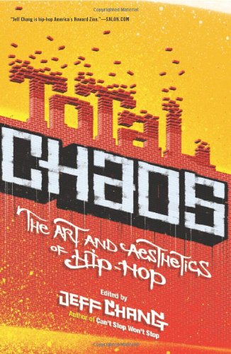 Total Chaos The Art and Aesthetics of Hip-Hop  2006 edition cover