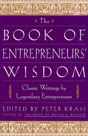 Book of Entrepreneurs' Wisdom Classic Writings by Legendary Entrepreneurs  1999 edition cover