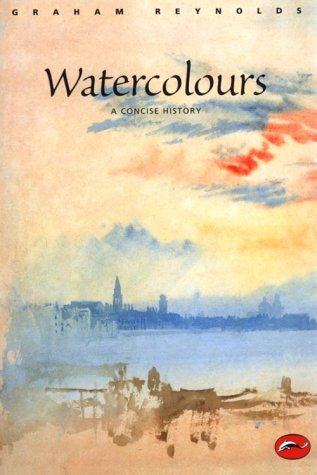 Watercolors A Concise History  1998 9780500201091 Front Cover