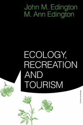 Ecology, Recreation and Tourism   1986 9780521314091 Front Cover