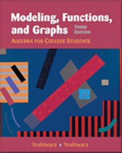 Modeling, Functions, and Graphs Algebra for College Students 3rd 2001 (Workbook) edition cover