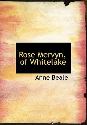 Rose Mervyn, of Whitelake:   2008 edition cover