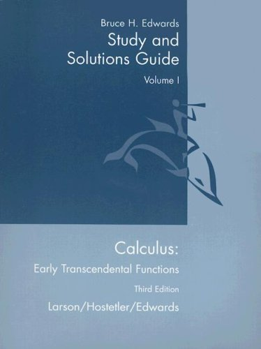 Calculus: Early Transcendental Functions Study and Solutions Guide : Volume I: Chapters P-9 and Appendix A 3rd 2003 (Student Manual, Study Guide, etc.) edition cover