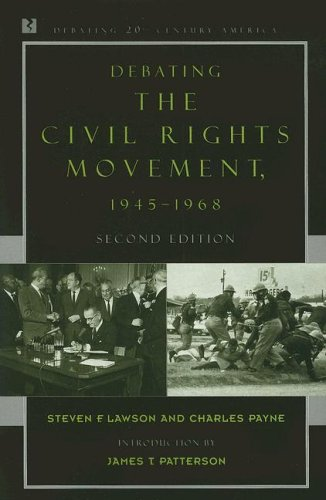 Debating the Civil Rights Movement, 1945-1968  2nd 2006 (Revised) edition cover
