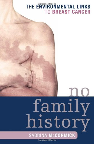 No Family History The Environmental Links to Breast Cancer N/A edition cover
