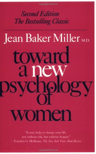 Toward a New Psychology of Women  2nd 1987 (Reprint) edition cover