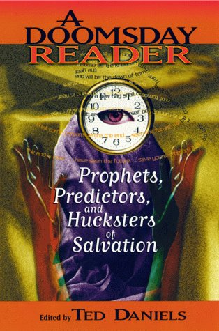 Doomsday Reader Prophets, Predictors, and Hucksters of Salvation  1999 edition cover