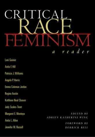 Critical Race Feminism A Reader  1997 9780814793091 Front Cover