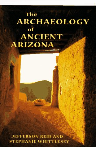 Archaeology of Ancient Arizona  N/A edition cover