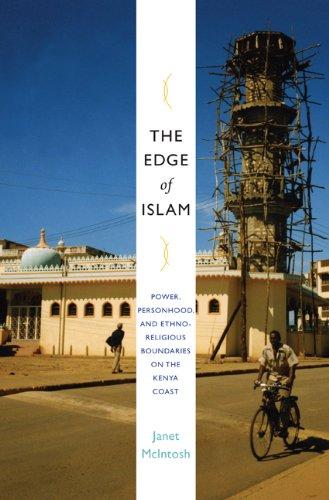 Edge of Islam Power, Personhood, and Ethnoreligious Boundaries on the Kenya Coast  2009 edition cover