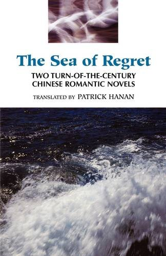 Sea of Regret Two Turn-of-the Century Chinese Romantic Novels  1995 edition cover