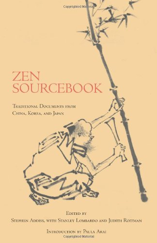Zen Sourcebook Traditional Documents from China, Korea, and Japan  2008 edition cover