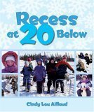 Recess at 20 Below   2005 9780882406091 Front Cover