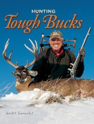 Hunting Tough Bucks N/A 9780883173091 Front Cover