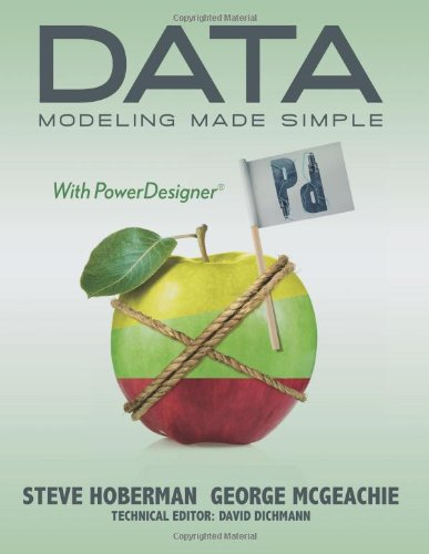 Data Modeling Made Simple with PowerDesigner   2011 9780977140091 Front Cover